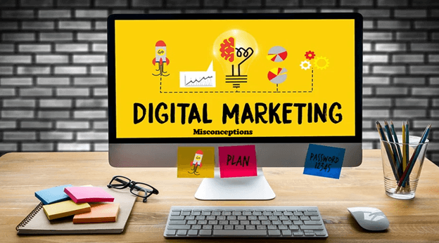 General Misconceptions About Digital Marketing